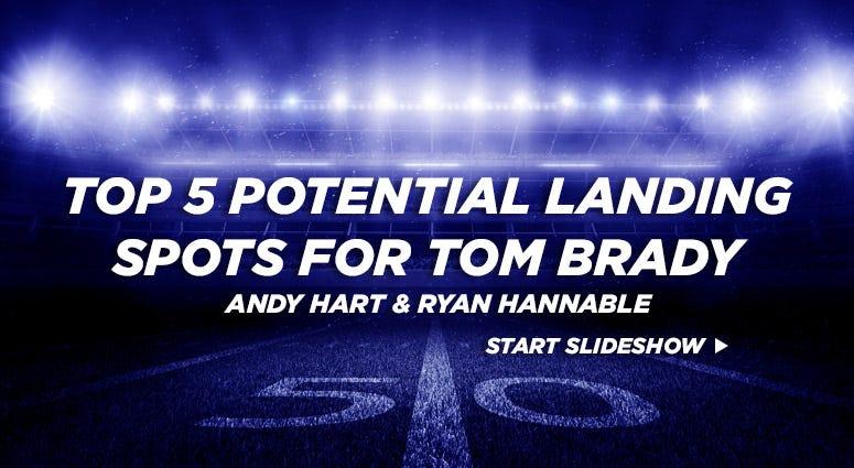 Top 5 potential landing spots for Tom Brady