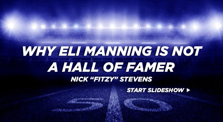 Why Eli Manning is not a Hall of Famer