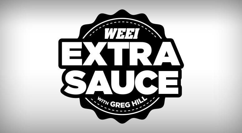 Extra Sauce with Greg Hill
