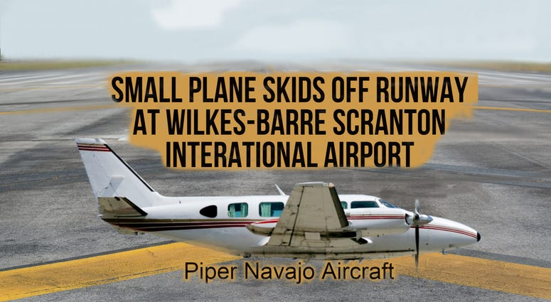 Small Plane Accident at Wilkes-Barre Scranton International Airport
