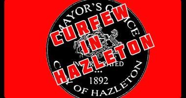 Curfew in Hazleton