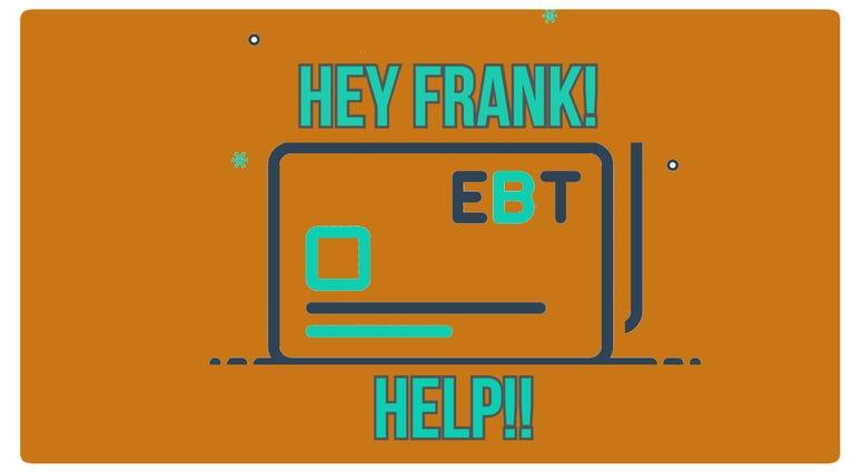 Hey Frank Help!