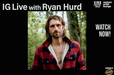 Ryan Hurd  IG Live watch now