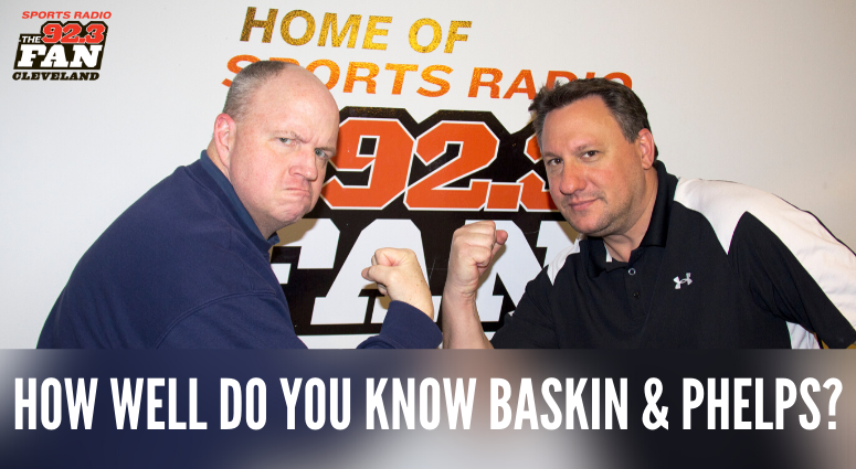 How well do you know Baskin and Phelps