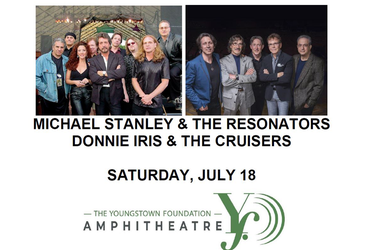 Michael Stanley & The Resonators with Donnie Iris and The Cruisers: Youngstown