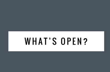 WHATS OPEN