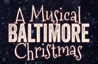 A Musical Baltimore Christmas