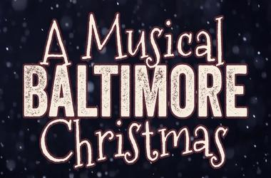 A Musical Baltimore Christmas