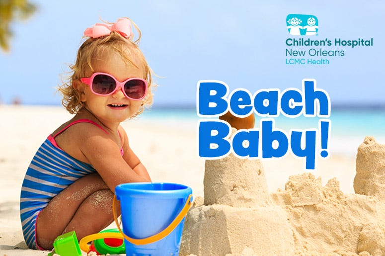 Beach Baby thanks to Children's Hospital New Orleans