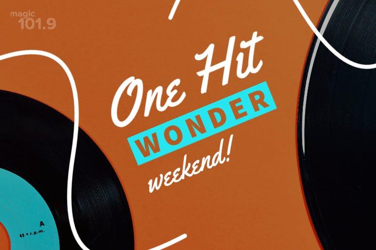 One Hit Wonders Weekend
