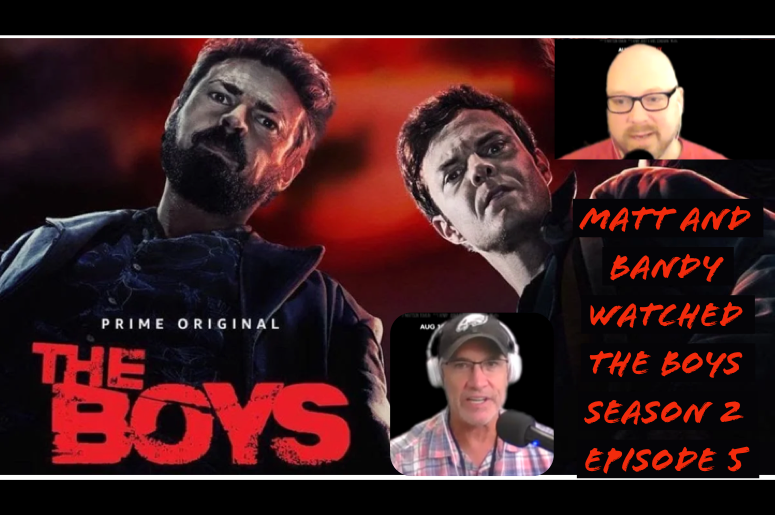 Matt and Bandy are watching The Boys Season 2 Episode 5 on Prime Video