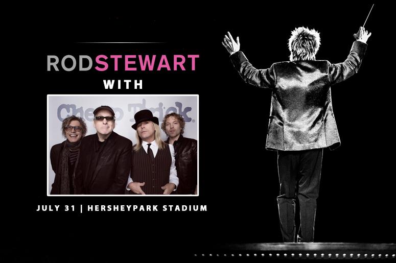 Rod Stewart / Cheap Trick