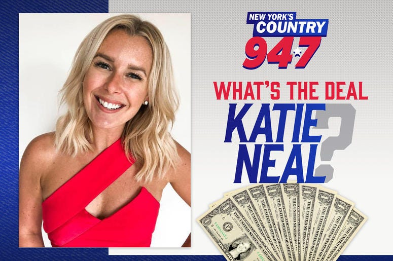 What's the Deal, Katie Neal