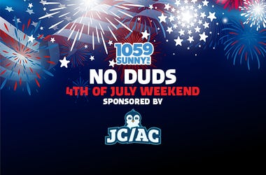 """No Duds"" 4th of July Weekend Sponsored by JC/AC Air"