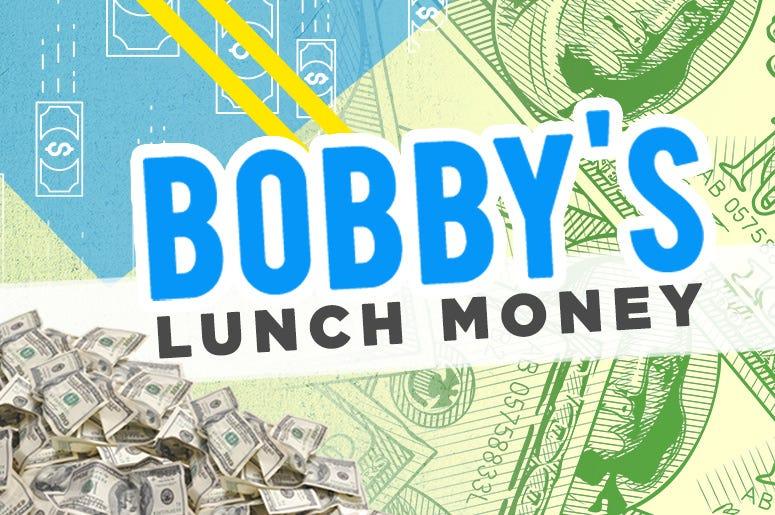 bobby's lunch money WOGL