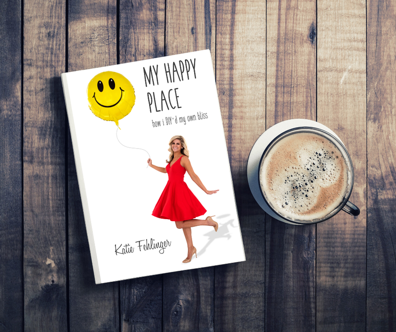 Katie Fehlinger Debuts 'My Happy Place: How I DIY'd My Own Bliss,' A Book On DIY-ing Your Own Happiness