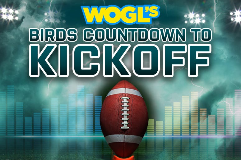 Birds Countdown to Kickoff on 98.1 WOGL Philadelphia Eagles Music Kick Off Count Down in Philly