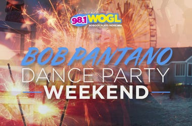 It's a 4th of JulyDance Party Weekend with Bob Pantano on 98.1 WOGL