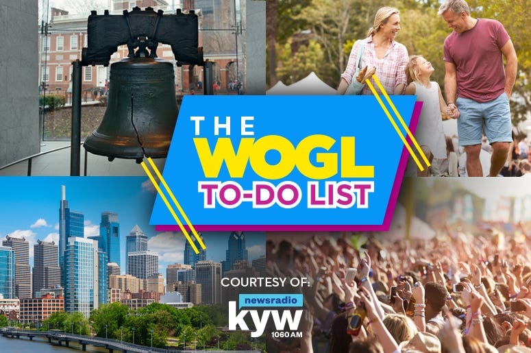 WOGL To-Do List things to do in Philly Things To Do events in Philadelphia, weekend events, philly events,