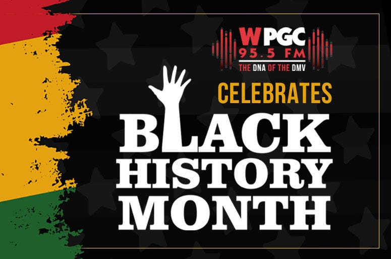 WPGC celebrates Black History Month.