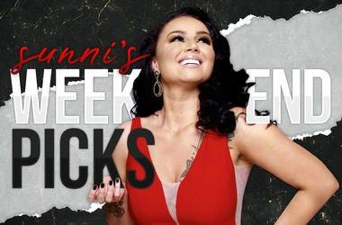Sunni's Weekend Picks