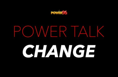 Power Talk Change