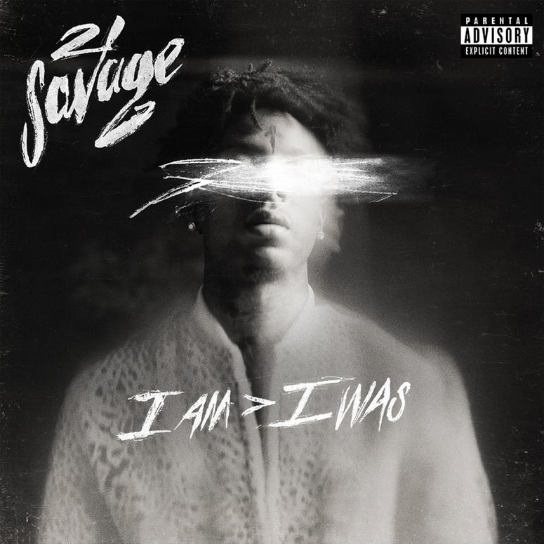 21 Savage 'I Am > I Was'