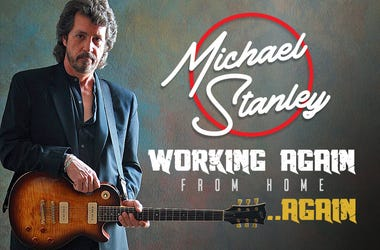 Michael Stanley Working Again - From Home ... Again