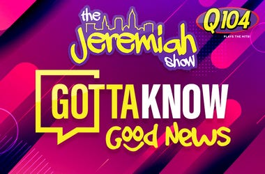 Jeremiah Show Gotta Know Good News