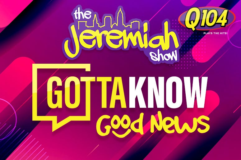 Jeremiah Show Gotta Know Good News