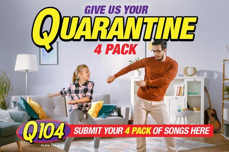 Q104 Quarantine Playlist