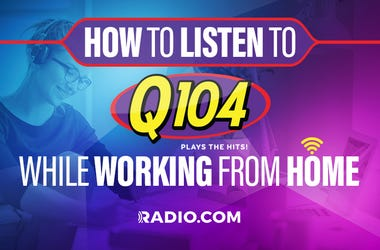 Q104 listen from home