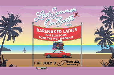 Barenaked Ladies: Last Summer On Earth North American Tour