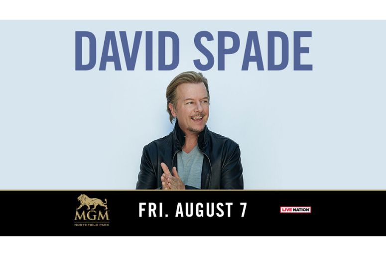 David Spade Friday, August 7  8 p.m.  MGM Northfield Park - Center Stage