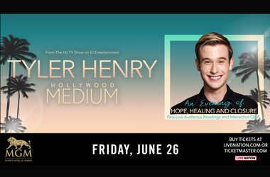 Tyler Henry: Hollywood Medium MGM Northfield Park – Center Stage