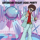 Saturday Night Soul Party