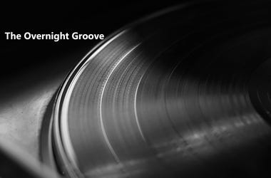 The Overnight Groove