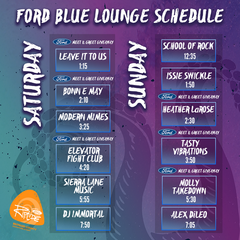 Ford Blue Lounge Riptide Schedule Stage Times 2019