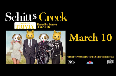 Schitt's Creek Trivia benefiting the PSPCA