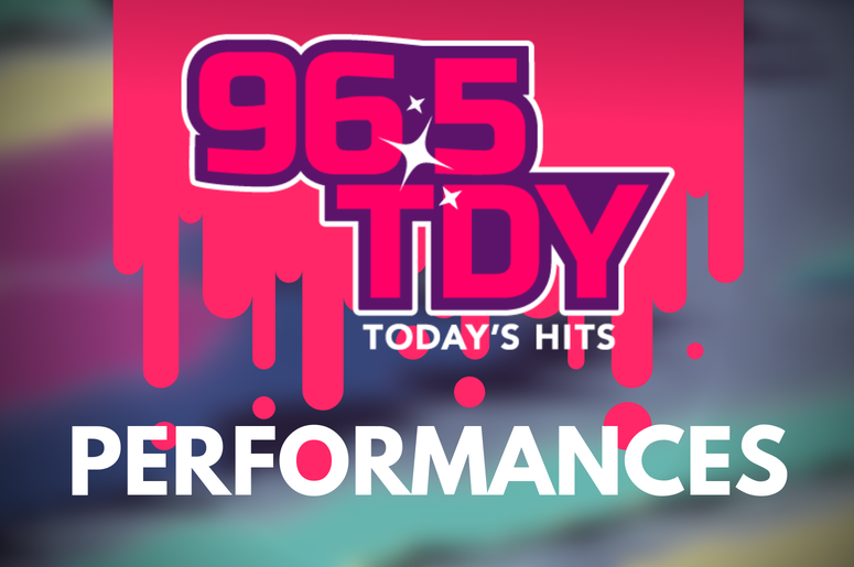 96.5 TDY Performances