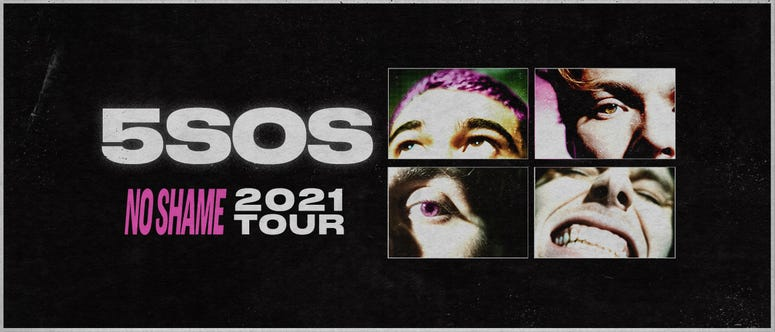See 5 SECONDS OF SUMMER on their NO SHAME 2021 Tour on May 27, 2021, at The Met Philadelphia.See 5 SECONDS OF SUMMER on their NO SHAME 2021 Tour on May 27, 2021, at The Met Philadelphia.