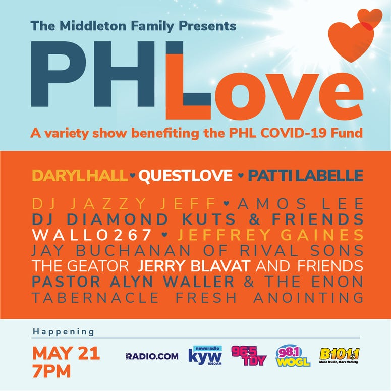 PHLove to Benefit COVID-19 Relief Efforts Philadelphia Tune in to 96.5 TDY and NBC10 on Thursday, May 21st at 7 PM ET