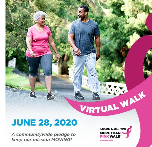 Komen Philadelphia Virtual Walk on Sunday, June 28th from 8 AM to 8 PM.