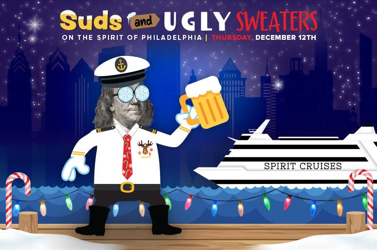 Suds and UGLY Sweaters 2019 Party Cruise on the Spirit of Philadelphia