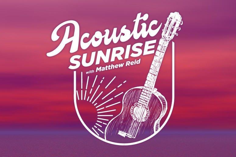 Acoustic Sunrise