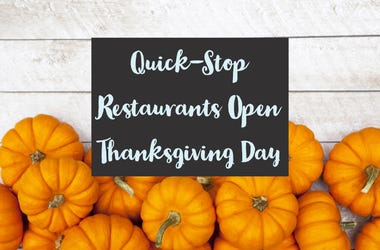 Fast Food Restaurants Open Thanksgiving Day
