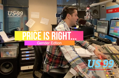 Gender Price Wars, Price Is Right, US*99 Morning Show