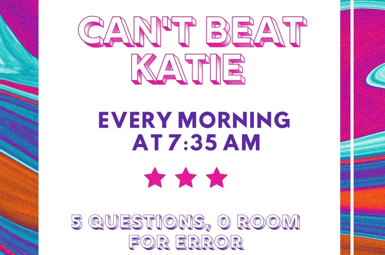 Can't Beat Katie, Trivia, Katie Bright, Questions