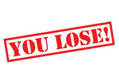 You Lose