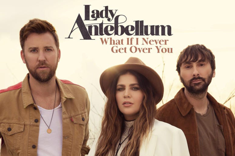 """Lady Antebellum artwork for """"What If I Never Get Over You"""""""